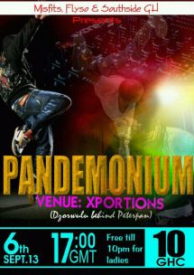 Pandemonium. Organized by Misfits, Flyso and Southside Gh at X portions, Dzorwulu. on the 6th of september 2013