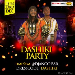 Dashiki Party. Organized by The Hypenet Gh on the 23rd of December 2014 inside Django Bar (Rockstone's Office) Cantoments.