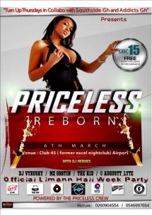 The Priceless Reborn. Organized by The Priceless Crew in collaboration with Southside Gh. Held at Club 45 (Former Excel Lounge) Airport Residential Area